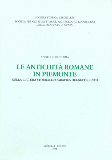 Le antichità romane in Piemonte nella cultura storico-geografica del Settecento