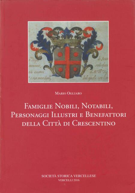 Famiglie nobili, notabili, personaggi illustri e benefattori della città di Crescentino