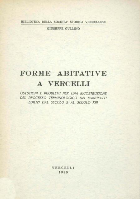 Forme abitative a Vercelli. Questioni e problemi per una ricostruzione del processo terminologico dei manufatti edilizi dal secolo X al secolo XIII
