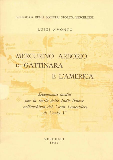Mercurino Arborio di Gattinara e l'America
